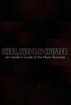 Hits, Hype & Hustle: An Insider's Guide to the Music Business
